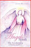 When Angels Speak, Jackie Mullinax, 1463415451