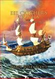 The Eel Catcher's Travels, Carol Seeley Scott, 1479735450