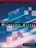 Hands-On Microsoft Access : A Practical Guide to Improving Your Access Skills, Schneider, Bob, 0321245458