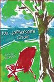 Mr. Jefferson's Chair, Wilkins, Burleigh T., 075756545X