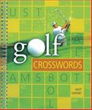 Golf Crosswords, Matt Gaffney, 140270545X