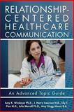 Relationship-Centered Healthcare Communication, Amy Windover, 1495325458