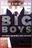 Taking on the Big Boys, Ellen Bravo, 1558615458