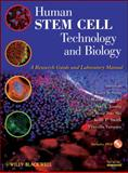 Human Stem Cell Technology and Biology : A Research Guide and Laboratory Manual, , 0470595450