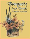 Bouquets from Beads, Virginia Osterland, 0486435458