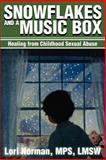 Snowflakes and a Music Box, Lori Norman, 0595195458