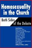 Homosexuality in the Church : Both Sides of the Debate, , 0664255450