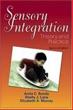 Sensory Integration : Theory and Practice, Bundy, Anita C. and Lane, Shelly J., 0803605455