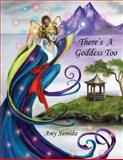There's a Goddess Too, Amy Sumida, 1492345458