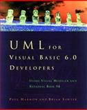 UML and Visual Modeling : A Visual Basic Developer's Guide, Harmon, Paul and Sawyer, Brian, 1558605452