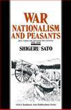 War, Nationalism and Peasants : Java under the Japanese Occupation, 1942-1945, Sato, Shigeru, 1563245450