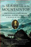 The Seashell on the Mountaintop, Alan Cutler, 0452285461