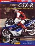Suzuki GSX-R Performance Projects, Ian Falloon, 0760315469