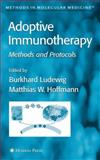 Adoptive Immunotherapy : Methods and Protocols, , 1617375462