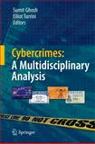 Cybercrimes : A Multidisciplinary Analysis, , 3642135463
