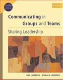 Communicating in Groups and Teams : Sharing Leadership (with InfoTrac), Lumsden, Gay and Lumsden, Donald, 0534515460