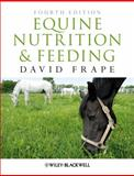 Equine Nutrition and Feeding, Frape, David, 1405195460