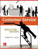 Customer Service Skills for Success, Lucas, Robert W., 0073545465