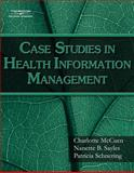 Case Studies for Health Information Management, McCuen, Charlotte and Sayles, Nanette B., 1418055468