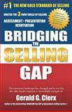 Bridging the Selling Gap, Gerald Clerx, 1470125463