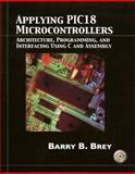 Applying Pic18 Microcontrollers, Barry B. Brey, 0130885460