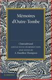 Mémoires D'Outre-Tombe : Première Partie - Livres VII et IX, Chateaubriand, François-René de, 1107635462