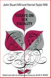 Essays on Sex Equality, John Stuart Mill and Harriet Taylor Mill, 0226525465