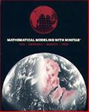 Mathematical Modeling with Minitab, Giordano, Frank R. and Maddox, Stephen L., 0534035469