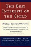 The Best Interests of the Child, Joseph Goldstein, 0684835460