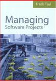 Managing Software Projects, Frank Tsui, 0763725463