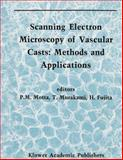 Scanning Electron Microscopy of Vascular Casts: Methods and Applications, , 1461365465