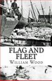 Flag and Fleet, William Wood, 1479285463