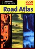 National Geographic Road Atlas : Usa/Canada/Mexico, National Geographic Society Staff, 1572625465