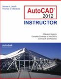 AutoCAD 2012 Instructor, Leach, James and Bledsaw, Thomas, 0073375462
