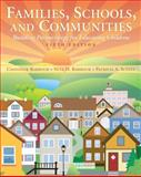 Families, Schools, and Communities : Building Partnerships for Educating Children, Barbour, Chandler H. and Barbour, Nita H., 0137035462