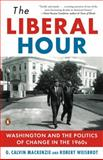 The Liberal Hour, Robert Weisbrot and G. Calvin Mackenzie, 0143115464