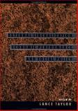 External Liberalization, Economic Performance and Social Policy 9780195145465