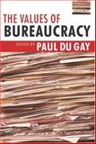Values of Bureaucracy, , 0199275467