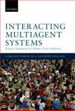 Interacting Multiagent Systems : Kinetic Equations and Monte Carlo Methods, Pareschi, Lorenzo and Toscani, Giuseppe, 0199655464