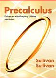 Precalculus Enhanced with Graphing Utilities, Sullivan, Michael and Sullivan, Michael, III, 0321795466