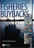 Fisheries Buybacks, Curtis, Rita and Squires, Dale, 0813825466