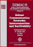 Robust Communication Networks : Interconnection and Survivability, NSF Science and Technology Center in Discrete Mathem, DIMACS Staff, 0821815466
