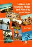 Leisure and Tourism Policy and Planning, Veal, A. J., 0851995462