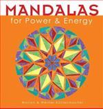 Mandalas for Power and Energy, Marion Küstenmacher and Werner Kustenmacher, 1402705468