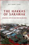 The Hakkas of Sarawak : Sacrificial Gifts in Cold War Era Malaysia, Yong, Kee Howe, 144261546X