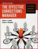 The Effective Corrections Manager: Correctional Supervision for the Future, Bridget Gladwin and Charles R. McConnell, 1449645461