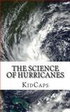 The Science of Hurricanes, KidCaps, 1481845462