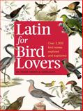 Latin for Bird Lovers, Roger Lederer and Carol Burr, 1604695463