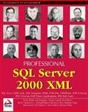 SQL Server 2000 XML, WROX Author Team, 1861005466