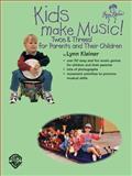 Kids Make Music! Twos and Threes!, Lynn Kleiner, 0769295460